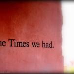 timeswehad
